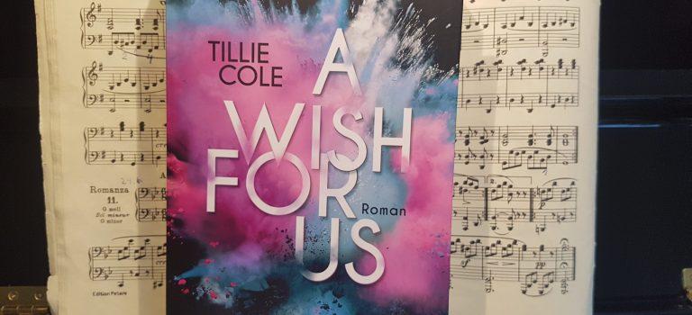 A wish for us (Tillie Cole; 2018 – LYX-Verlag)