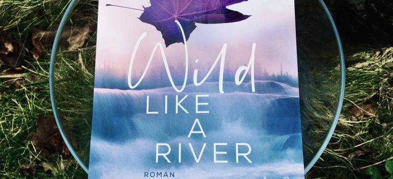 Wild like a river (Kira Mohn; 2020 – Kyss)