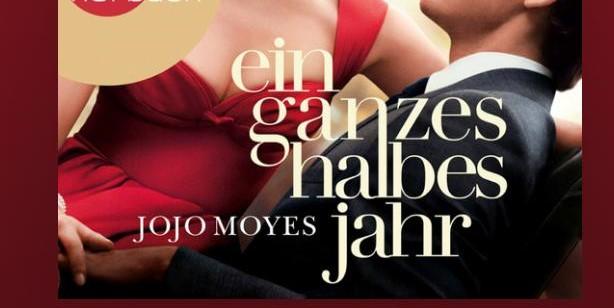 Ein ganzes halbes Jahr (Jojo Moyes, 2015, Rowohlt-Verlag)
